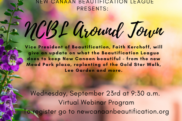 the New Canaan Beautification League hosts a webinar on September 23 2020 about how they keep New Canaan Beautiful