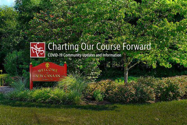 New Canaan Public Schools - moving forward during COVID-19