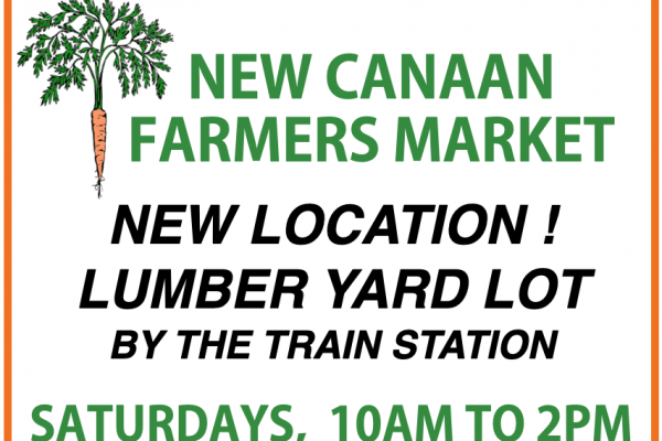 Poster describing the New Canaan Farmers Market which Returns this Saturday!
